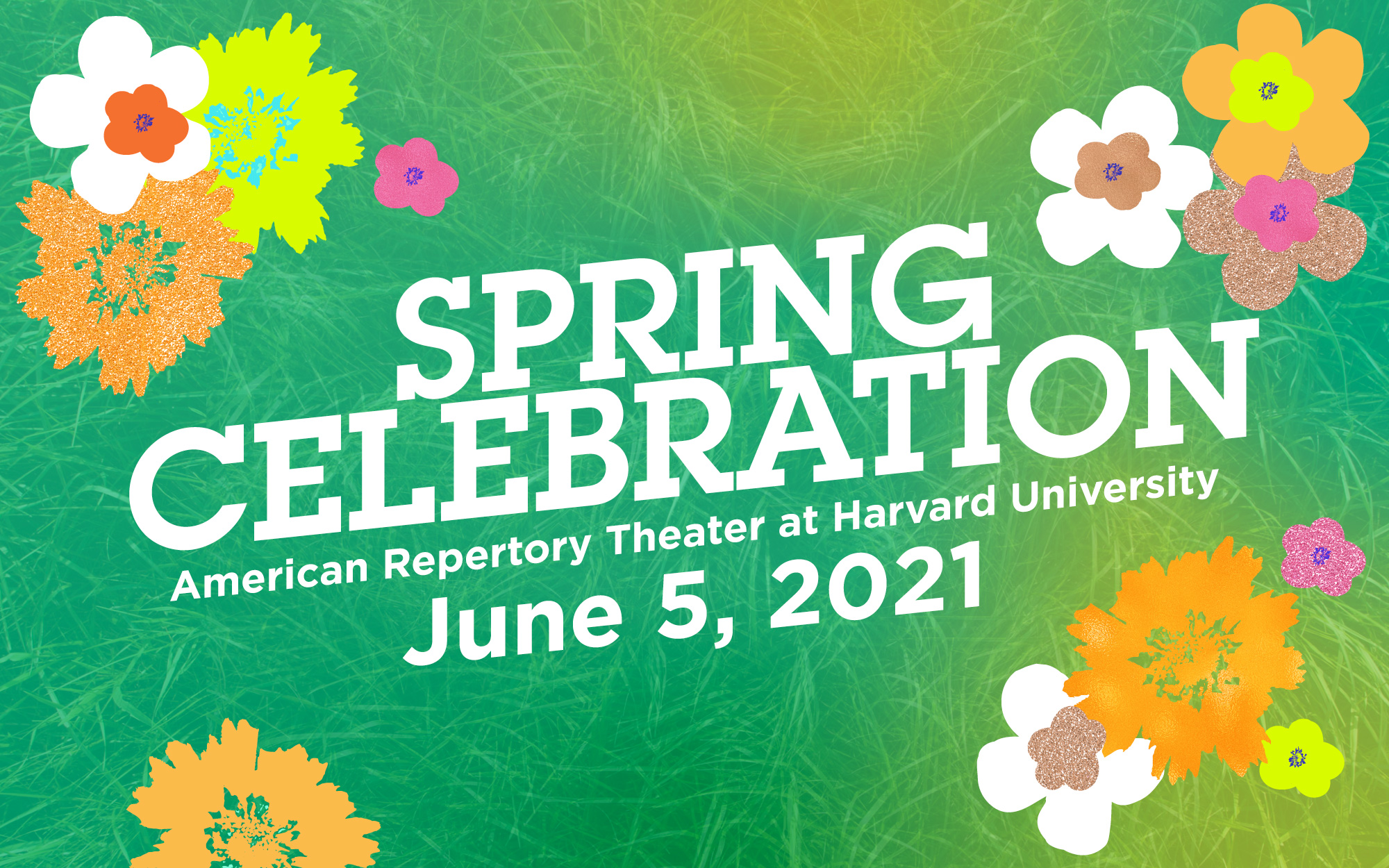 Spring Celebration American Repertory Theater at Harvard University June 5, 2021